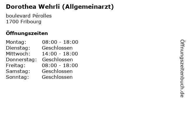 Dorothea Wehrli (Allgemeinarzt) in Fribourg: Adresse und Öffnungszeiten