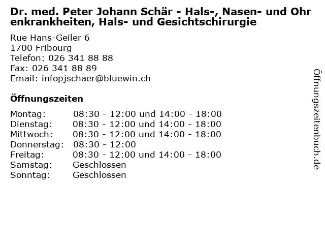 Dr. med. Peter Johann Schär - Hals-, Nasen- und Ohrenkrankheiten, Hals- und Gesichtschirurgie in Fribourg: Adresse und Öffnungszeiten