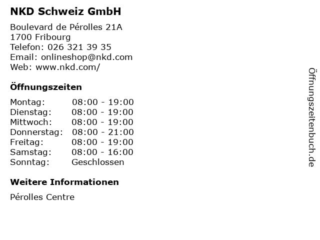 NKD Schweiz GmbH in Fribourg: Adresse und Öffnungszeiten