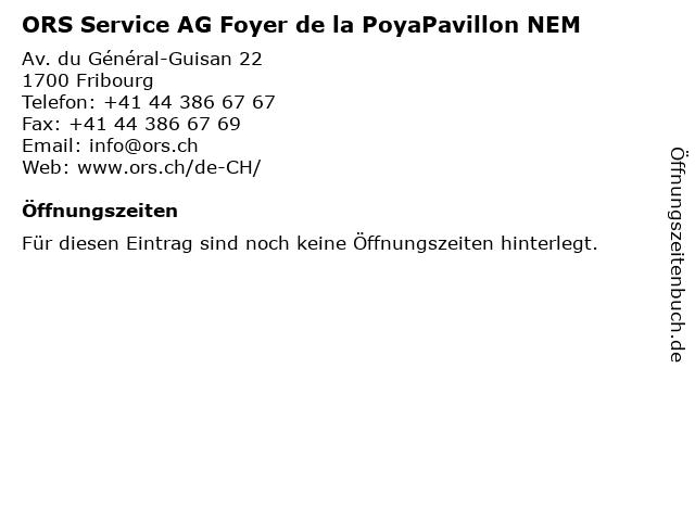 ORS Service AG Foyer de la PoyaPavillon NEM in Fribourg: Adresse und Öffnungszeiten