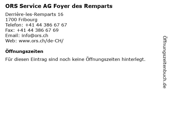 ORS Service AG Foyer des Remparts in Fribourg: Adresse und Öffnungszeiten