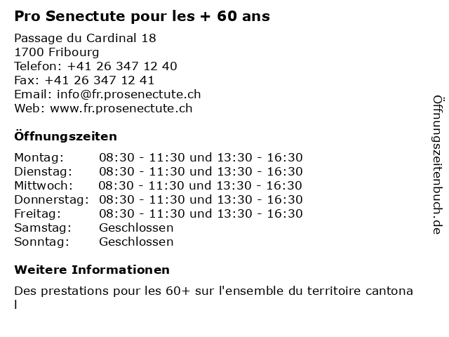 Pro Senectute pour les + 60 ans in Fribourg: Adresse und Öffnungszeiten