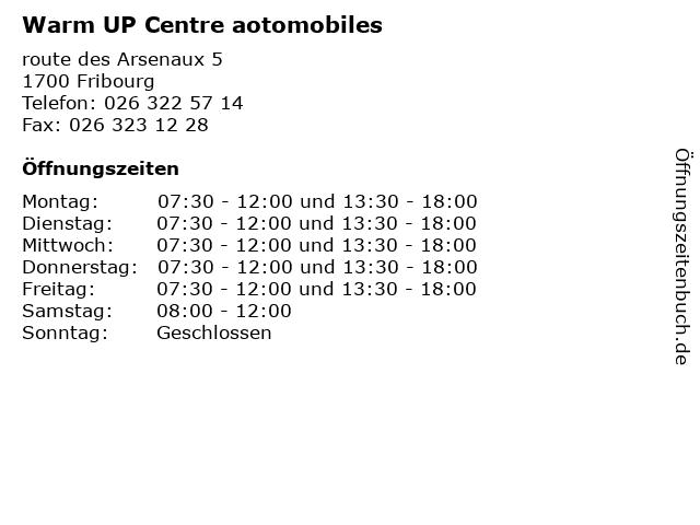 Warm UP Centre aotomobiles in Fribourg: Adresse und Öffnungszeiten