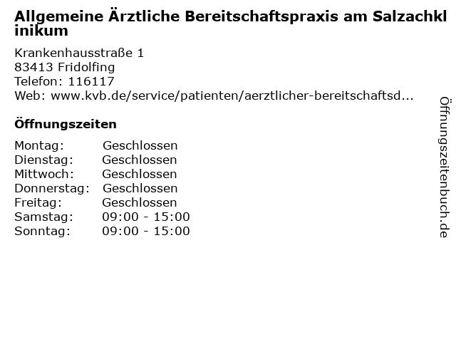 Allgemeine Ärztliche Bereitschaftspraxis am Salzachklinikum in Fridolfing: Adresse und Öffnungszeiten