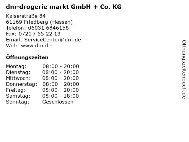 dm-drogerie markt GmbH + Co. KG in Friedberg (Hessen): Adresse und Öffnungszeiten