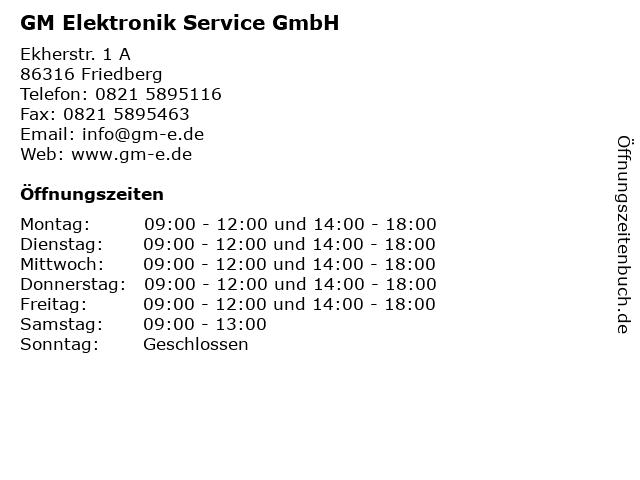 GM Elektronik Service GmbH in Friedberg: Adresse und Öffnungszeiten