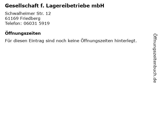 Gesellschaft f. Lagereibetriebe mbH in Friedberg: Adresse und Öffnungszeiten