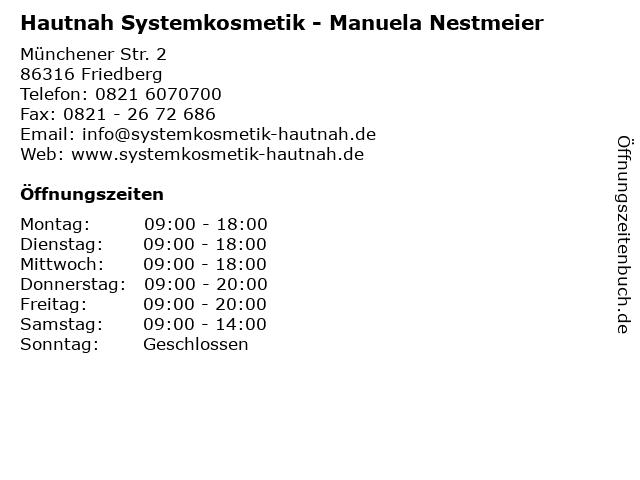 Hautnah Systemkosmetik - Manuela Nestmeier in Friedberg: Adresse und Öffnungszeiten