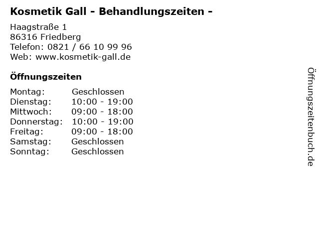 Kosmetik Gall - Behandlungszeiten - in Friedberg: Adresse und Öffnungszeiten