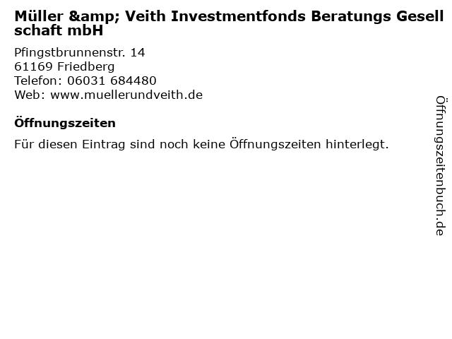 Müller & Veith Investmentfonds Beratungs Gesellschaft mbH in Friedberg: Adresse und Öffnungszeiten