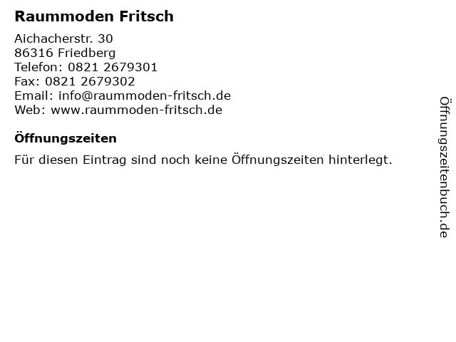 Raummoden Fritsch in Friedberg: Adresse und Öffnungszeiten