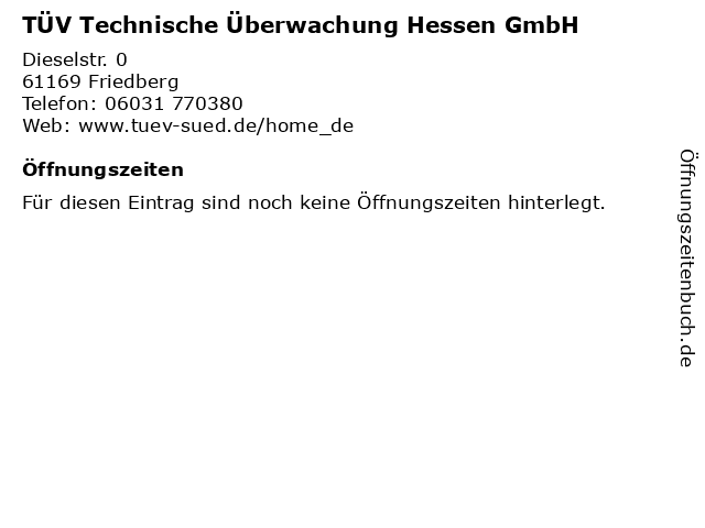 TÜV Technische Überwachung Hessen GmbH in Friedberg: Adresse und Öffnungszeiten