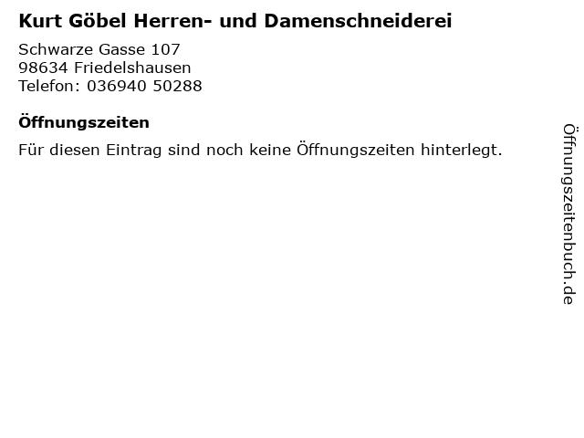 Kurt Göbel Herren- und Damenschneiderei in Friedelshausen: Adresse und Öffnungszeiten