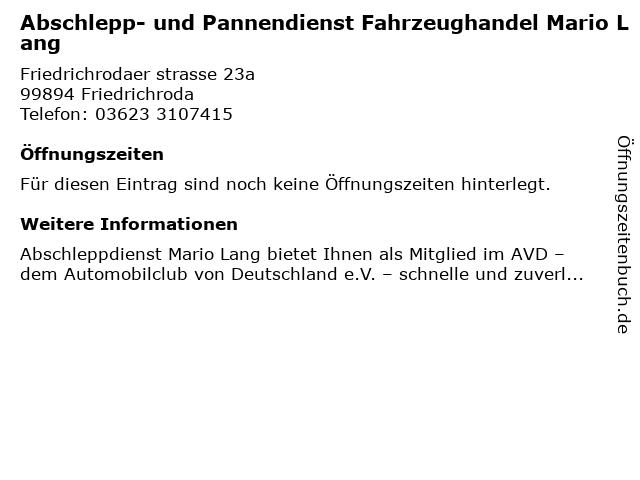 Abschlepp- und Pannendienst Fahrzeughandel Mario Lang in Friedrichroda: Adresse und Öffnungszeiten