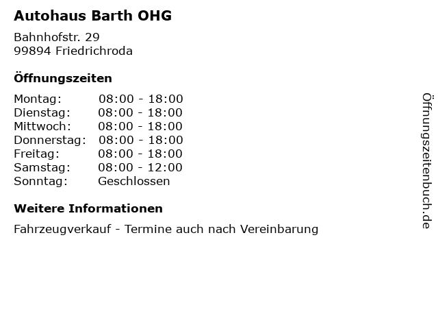 Autohaus Barth OHG in Friedrichroda: Adresse und Öffnungszeiten