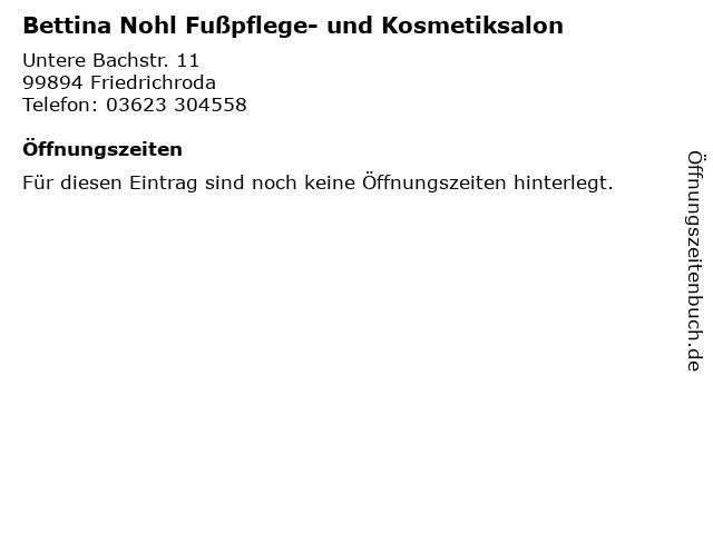 Bettina Nohl Fußpflege- und Kosmetiksalon in Friedrichroda: Adresse und Öffnungszeiten