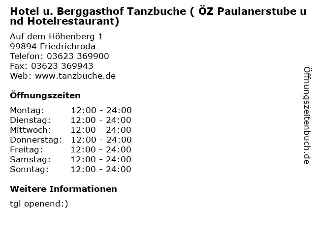 Hotel u. Berggasthof Tanzbuche ( ÖZ Paulanerstube und Hotelrestaurant) in Friedrichroda: Adresse und Öffnungszeiten