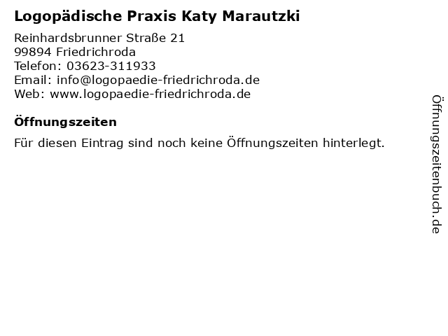 Logopädische Praxis Katy Marautzki in Friedrichroda: Adresse und Öffnungszeiten