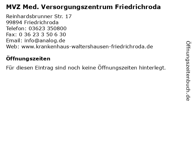 MVZ Med. Versorgungszentrum Friedrichroda in Friedrichroda: Adresse und Öffnungszeiten