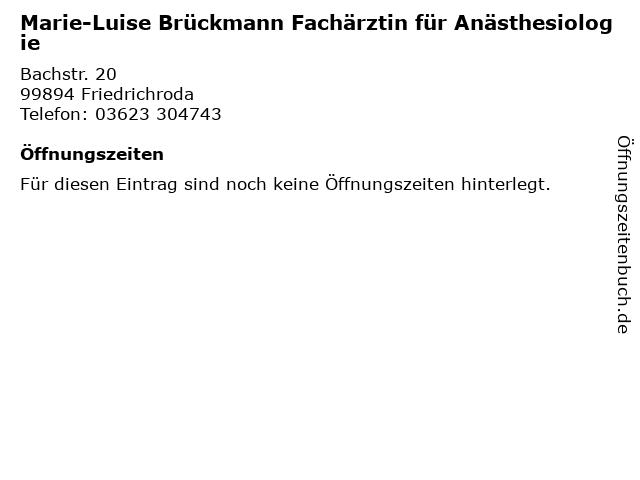 Marie-Luise Brückmann Fachärztin für Anästhesiologie in Friedrichroda: Adresse und Öffnungszeiten