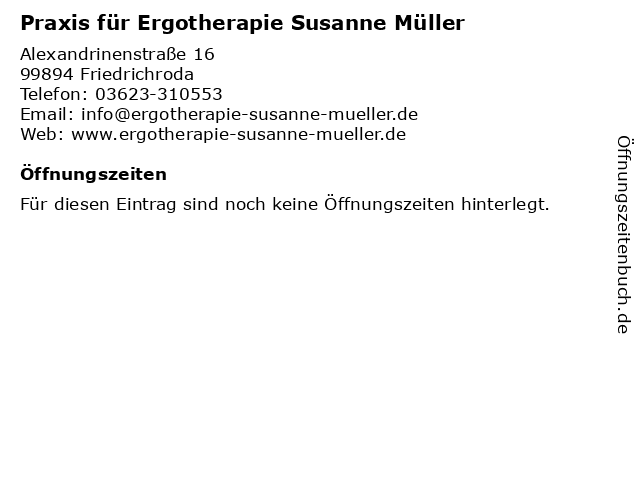 Praxis für Ergotherapie Susanne Müller in Friedrichroda: Adresse und Öffnungszeiten