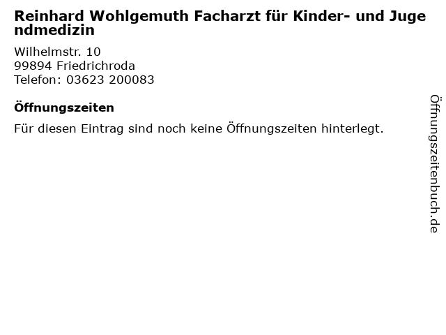Reinhard Wohlgemuth Facharzt für Kinder- und Jugendmedizin in Friedrichroda: Adresse und Öffnungszeiten