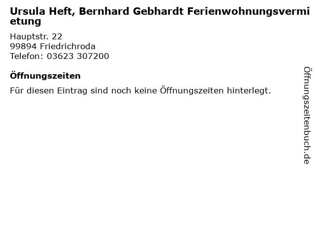 Ursula Heft, Bernhard Gebhardt Ferienwohnungsvermietung in Friedrichroda: Adresse und Öffnungszeiten
