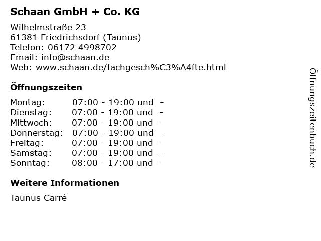 Schaan GmbH + Co. KG in Friedrichsdorf (Taunus): Adresse und Öffnungszeiten