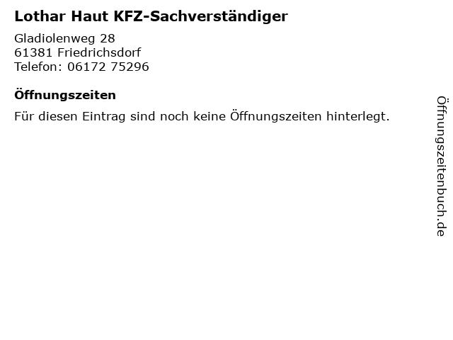 Lothar Haut KFZ-Sachverständiger in Friedrichsdorf: Adresse und Öffnungszeiten
