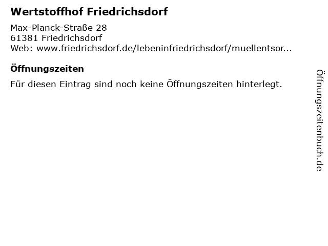 Wertstoffhof Friedrichsdorf in Friedrichsdorf: Adresse und Öffnungszeiten