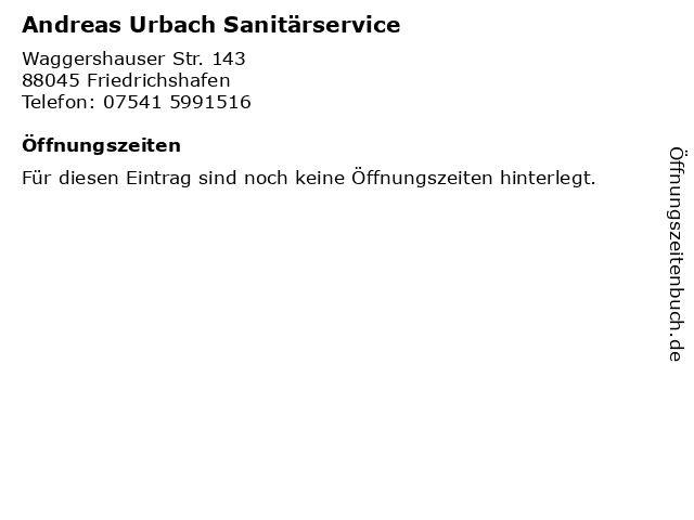 Andreas Urbach Sanitärservice in Friedrichshafen: Adresse und Öffnungszeiten