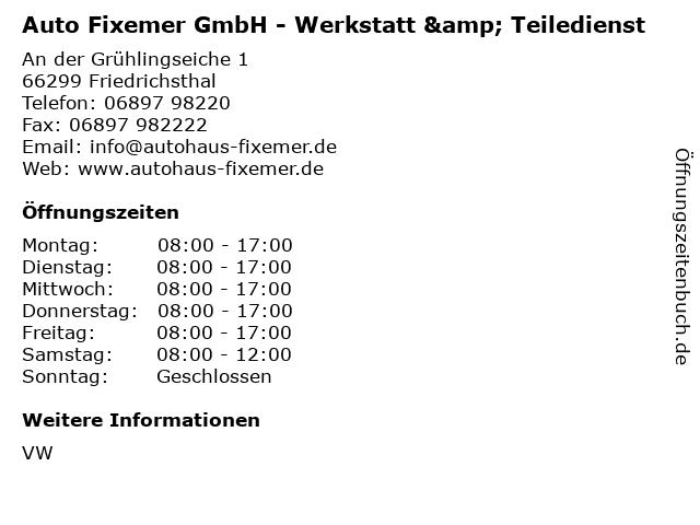 Auto Fixemer GmbH - Werkstatt & Teiledienst in Friedrichsthal: Adresse und Öffnungszeiten