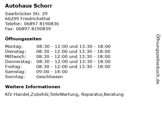 Autohaus Schorr in Friedrichsthal: Adresse und Öffnungszeiten