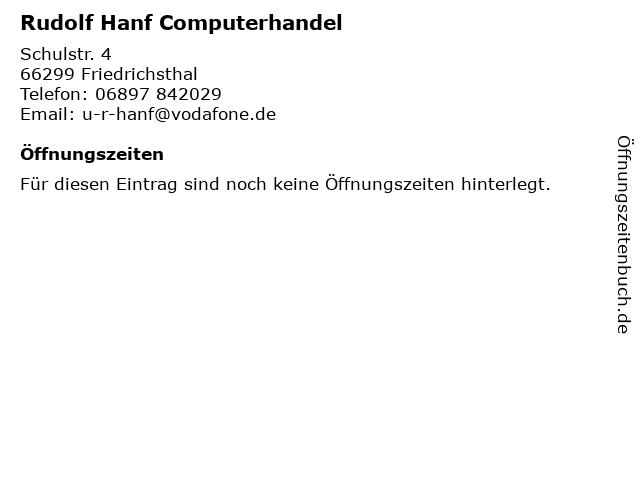 Rudolf Hanf Computerhandel in Friedrichsthal: Adresse und Öffnungszeiten