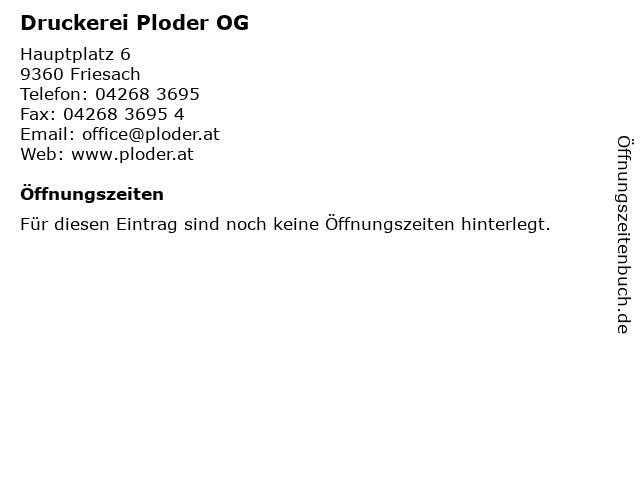 Druckerei Ploder OG in Friesach: Adresse und Öffnungszeiten