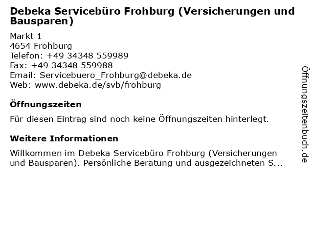 Debeka Servicebüro Frohburg in Frohburg: Adresse und Öffnungszeiten