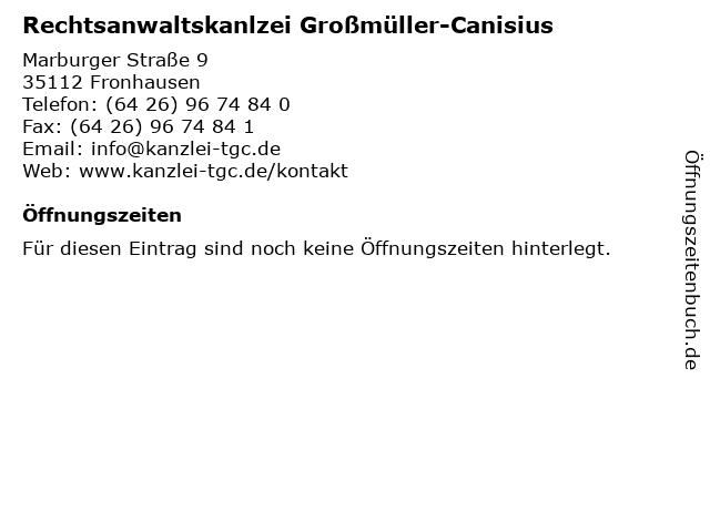 Rechtsanwaltskanlzei Großmüller-Canisius in Fronhausen: Adresse und Öffnungszeiten