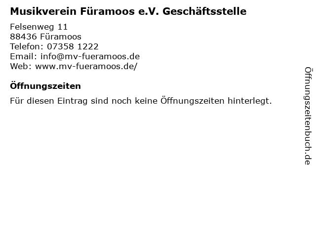 Musikverein Füramoos e.V. Geschäftsstelle in Füramoos: Adresse und Öffnungszeiten