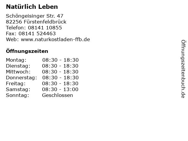 Natürlich Leben in Fürstenfeldbrück: Adresse und Öffnungszeiten