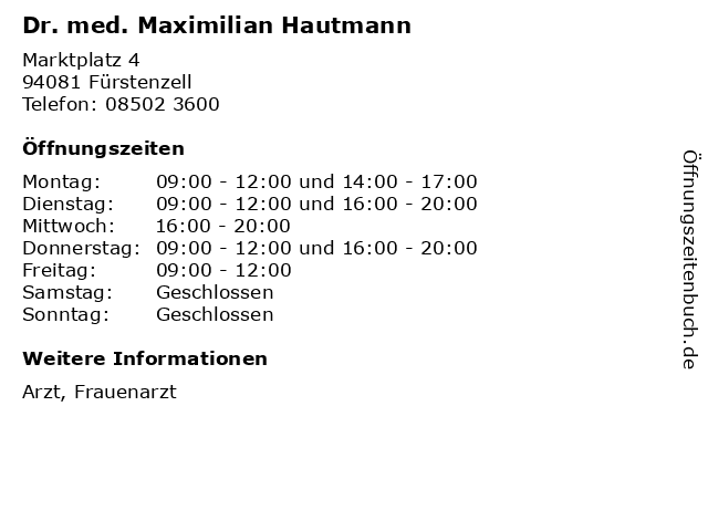 Dr. med. Maximilian Hautmann in Fürstenzell: Adresse und Öffnungszeiten