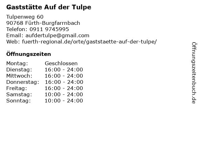 Gaststätte Auf der Tulpe in Fürth-Burgfarrnbach: Adresse und Öffnungszeiten