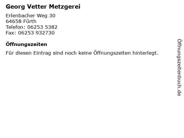 Georg Vetter Metzgerei in Fürth: Adresse und Öffnungszeiten