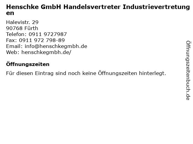 Henschke GmbH Handelsvertreter Industrievertretungen in Fürth: Adresse und Öffnungszeiten