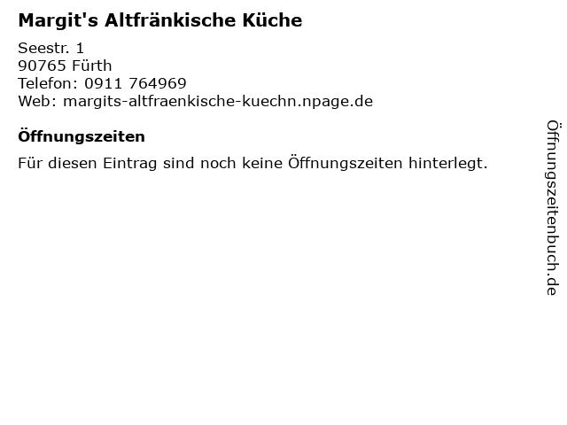 Margit's Altfränkische Küche in Fürth: Adresse und Öffnungszeiten