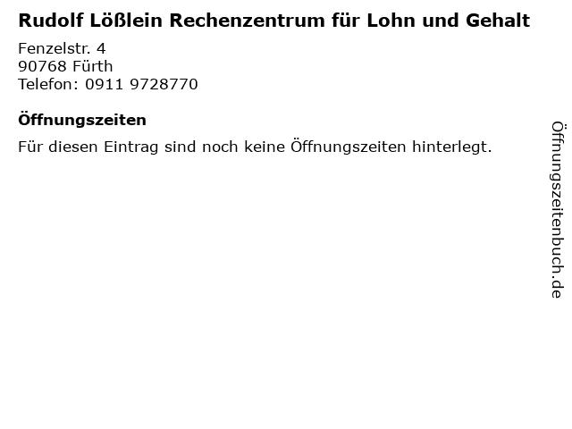 Rudolf Lößlein Rechenzentrum für Lohn und Gehalt in Fürth: Adresse und Öffnungszeiten