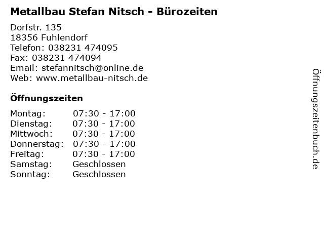 Metallbau Stefan Nitsch - Bürozeiten in Fuhlendorf: Adresse und Öffnungszeiten