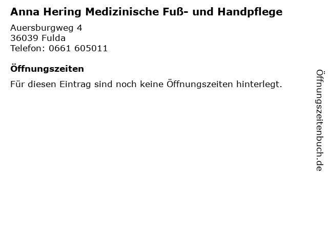 Anna Hering Medizinische Fuß- und Handpflege in Fulda: Adresse und Öffnungszeiten