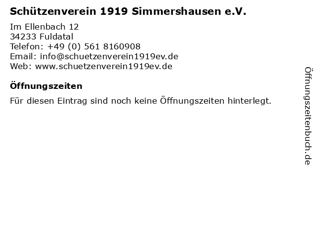 Schützenverein 1919 Simmershausen e.V. in Fuldatal: Adresse und Öffnungszeiten