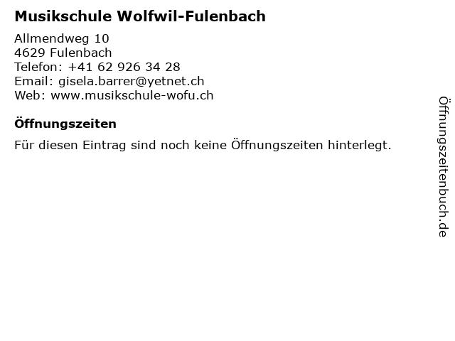 Musikschule Wolfwil-Fulenbach in Fulenbach: Adresse und Öffnungszeiten