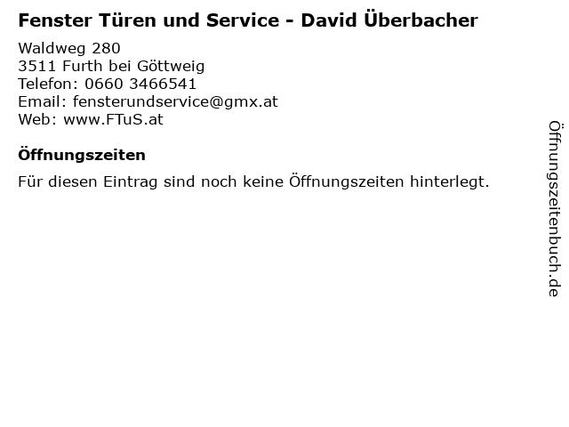 Fenster Türen und Service - David Überbacher in Furth bei Göttweig: Adresse und Öffnungszeiten